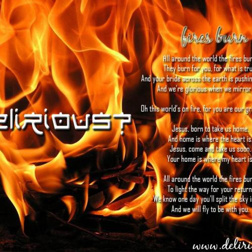 Delirious? Fire Burn christian wallpaper free download. Use on PC, Mac, Android, iPhone or any device you like.