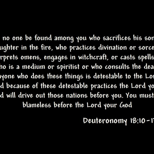 Deuteronomy 18: 10-13 christian wallpaper free download. Use on PC, Mac, Android, iPhone or any device you like.