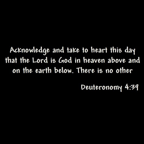 Deuteronomy 4: 39 christian wallpaper free download. Use on PC, Mac, Android, iPhone or any device you like.