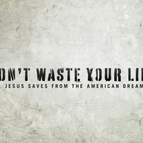 Do not waste your life christian wallpaper free download. Use on PC, Mac, Android, iPhone or any device you like.