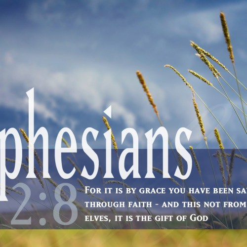 Ephesians 2:8 christian wallpaper free download. Use on PC, Mac, Android, iPhone or any device you like.