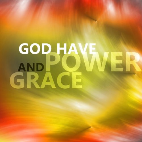 God have power and grace christian wallpaper free download. Use on PC, Mac, Android, iPhone or any device you like.