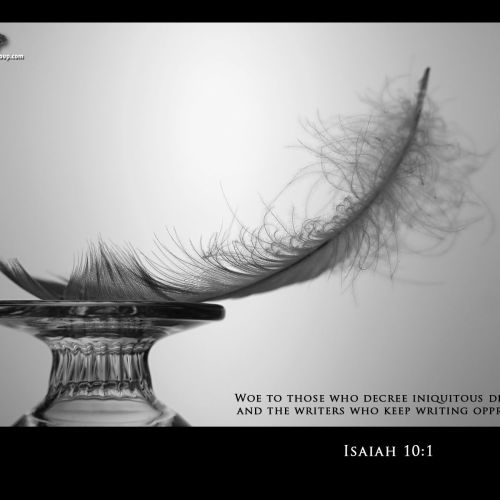 Isaiah 10:1 christian wallpaper free download. Use on PC, Mac, Android, iPhone or any device you like.