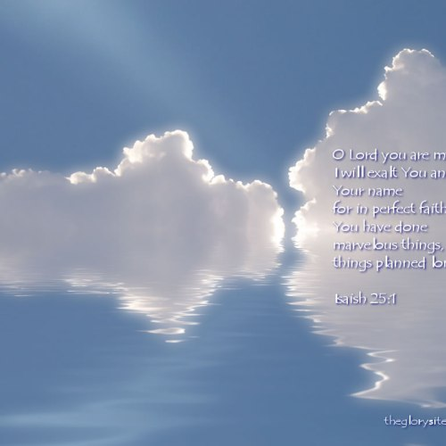 Isaiah 25:1 christian wallpaper free download. Use on PC, Mac, Android, iPhone or any device you like.