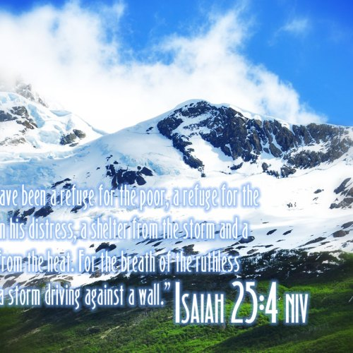 Isaiah 25:4 christian wallpaper free download. Use on PC, Mac, Android, iPhone or any device you like.