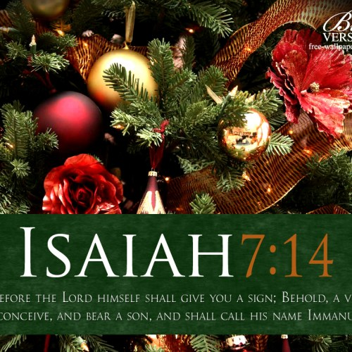 Isaiah 7:14 christian wallpaper free download. Use on PC, Mac, Android, iPhone or any device you like.
