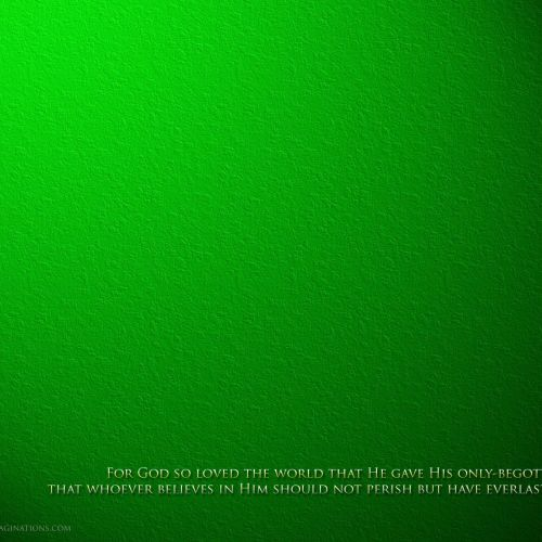 John 3:16 – Green christian wallpaper free download. Use on PC, Mac, Android, iPhone or any device you like.