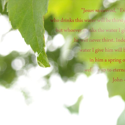 John 4:13-14 christian wallpaper free download. Use on PC, Mac, Android, iPhone or any device you like.