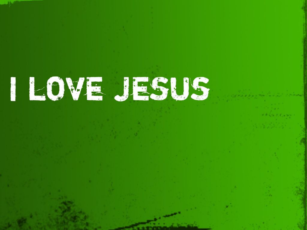 Christian wallpaper Love Jesus