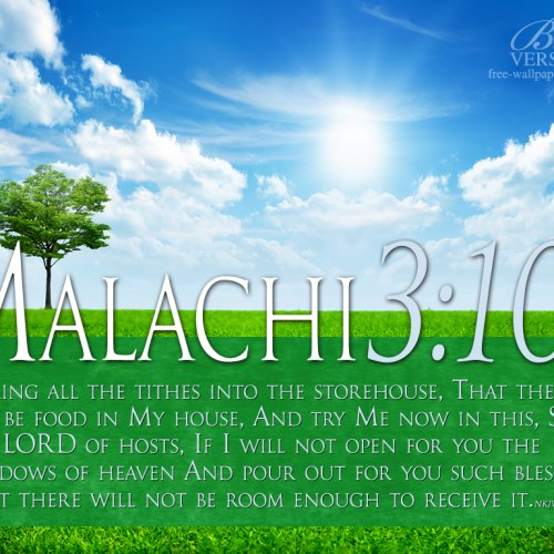 Malachi 3:10 christian wallpaper free download. Use on PC, Mac, Android, iPhone or any device you like.