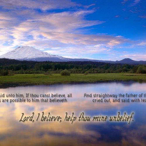 Mark 9:23-24 christian wallpaper free download. Use on PC, Mac, Android, iPhone or any device you like.