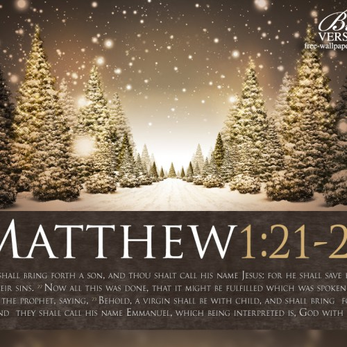 Matthew 1:21-23 christian wallpaper free download. Use on PC, Mac, Android, iPhone or any device you like.