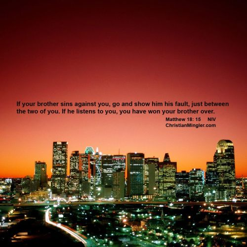 Matthew 18:15 christian wallpaper free download. Use on PC, Mac, Android, iPhone or any device you like.