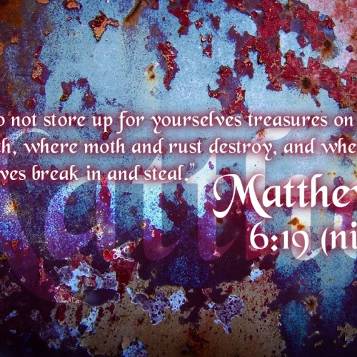 Matthew 6:19 christian wallpaper free download. Use on PC, Mac, Android, iPhone or any device you like.