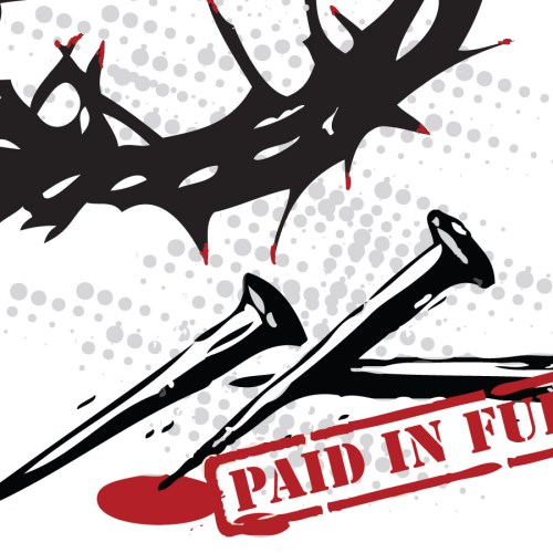 Paid in Full christian wallpaper free download. Use on PC, Mac, Android, iPhone or any device you like.