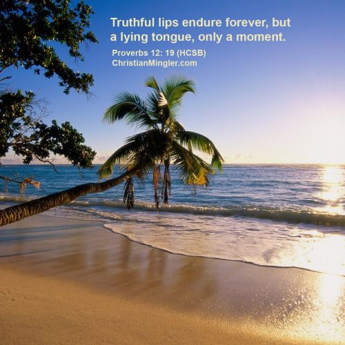 Proverbs 12:19 christian wallpaper free download. Use on PC, Mac, Android, iPhone or any device you like.