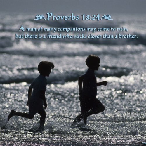 Proverbs 18:24 christian wallpaper free download. Use on PC, Mac, Android, iPhone or any device you like.