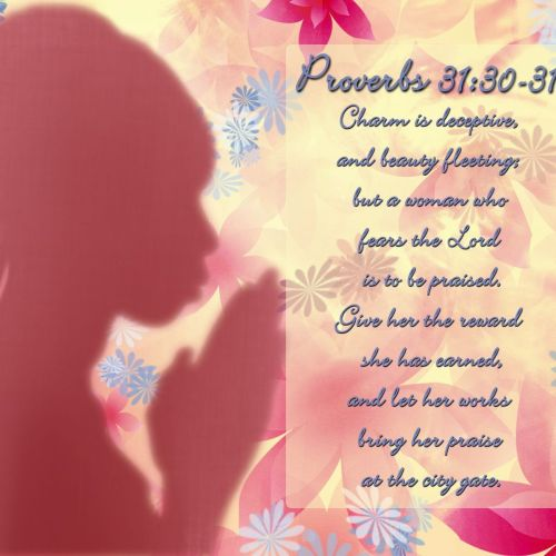 Proverbs 31:30-31 christian wallpaper free download. Use on PC, Mac, Android, iPhone or any device you like.