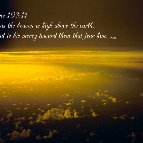 Psalm 103:11 christian wallpaper free download. Use on PC, Mac, Android, iPhone or any device you like.