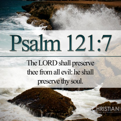 Psalm 121:7 christian wallpaper free download. Use on PC, Mac, Android, iPhone or any device you like.