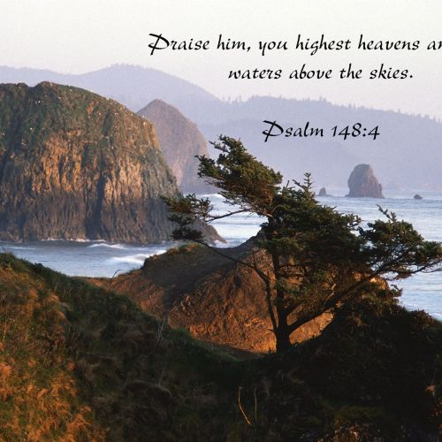 Psalm 148:4 christian wallpaper free download. Use on PC, Mac, Android, iPhone or any device you like.