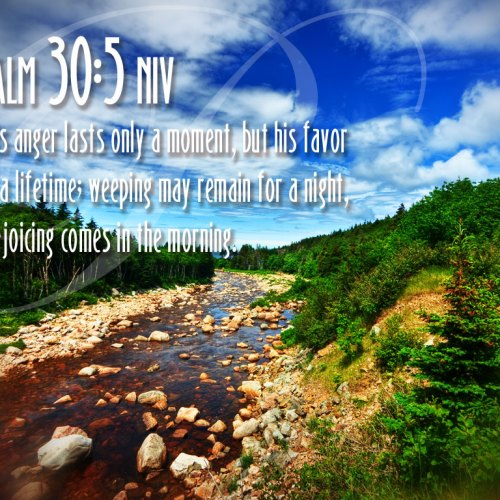 Psalm 30:5 christian wallpaper free download. Use on PC, Mac, Android, iPhone or any device you like.
