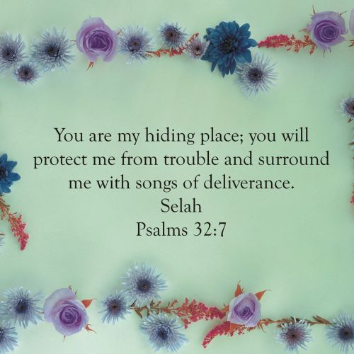 Psalm 32:7 christian wallpaper free download. Use on PC, Mac, Android, iPhone or any device you like.