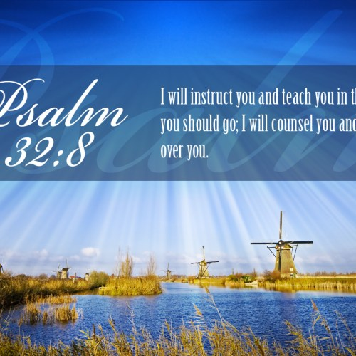 Psalm 32:8 christian wallpaper free download. Use on PC, Mac, Android, iPhone or any device you like.