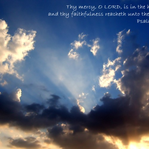 Psalm 36:5 christian wallpaper free download. Use on PC, Mac, Android, iPhone or any device you like.