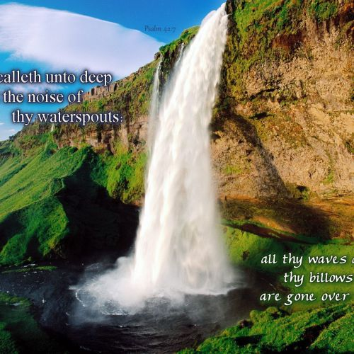 Psalm 42:7 christian wallpaper free download. Use on PC, Mac, Android, iPhone or any device you like.