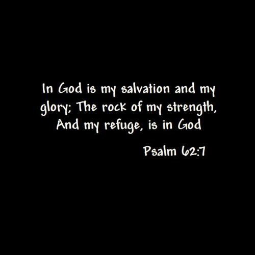 Psalm 62: 7 christian wallpaper free download. Use on PC, Mac, Android, iPhone or any device you like.