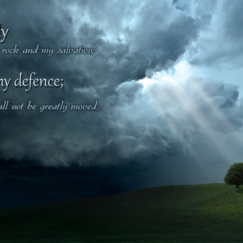 Psalm 62:2 christian wallpaper free download. Use on PC, Mac, Android, iPhone or any device you like.