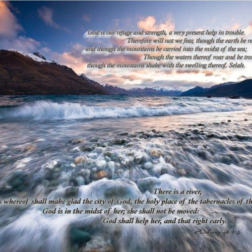 Psalms 46:1-5 christian wallpaper free download. Use on PC, Mac, Android, iPhone or any device you like.