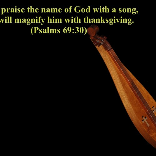 Psalms 69:30 christian wallpaper free download. Use on PC, Mac, Android, iPhone or any device you like.