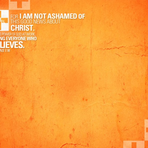 Romans 1:16 christian wallpaper free download. Use on PC, Mac, Android, iPhone or any device you like.