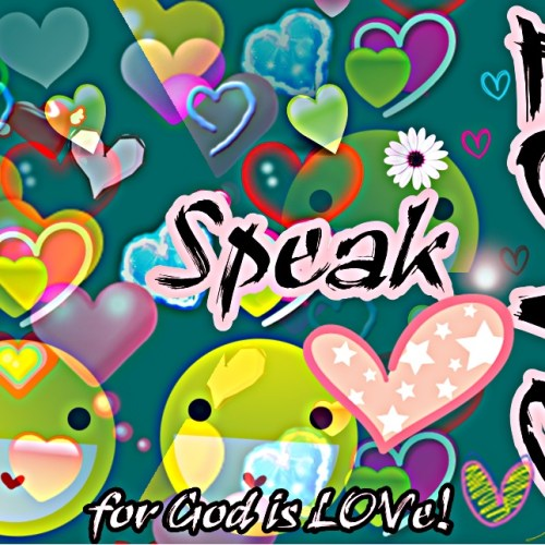 Speak LOVE christian wallpaper free download. Use on PC, Mac, Android, iPhone or any device you like.