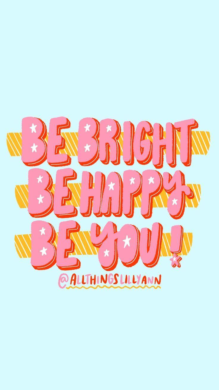 Happy Bright Wallpaper : happy, bright, wallpaper, Happy, Wallpapers, Wallpaper