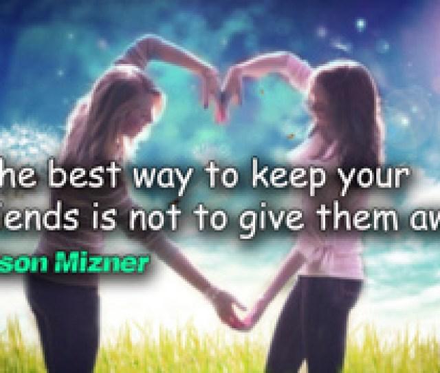 Love Friends Quotes Best