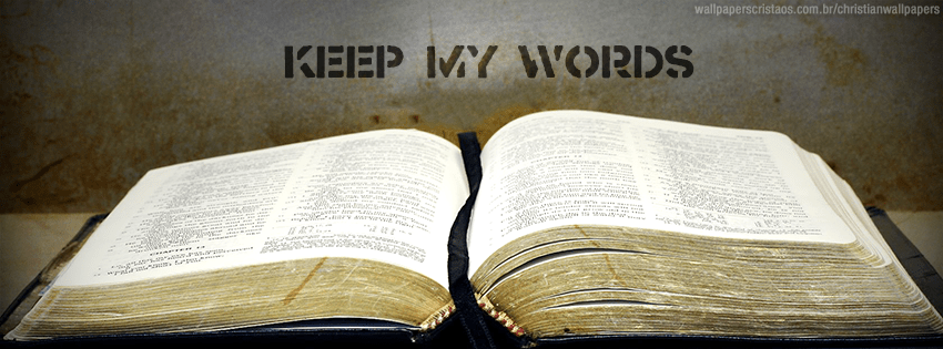 Jesus Christ Wallpaper Hd Keep My Words Christian Wallpapers