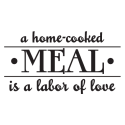 cooked quotes meals labor wall meal kitchen decal wallquotes