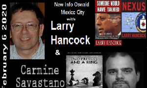 New Info Oswald Mexico Too – Source – The Ochelli Effect (02/10/2020)