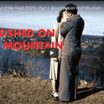 New: Can't Get You Out of My Head (2021) – Part 1: Bloodshed on Wolf Mountain – Source – Adam Curtis Documentary (02/15/2021)