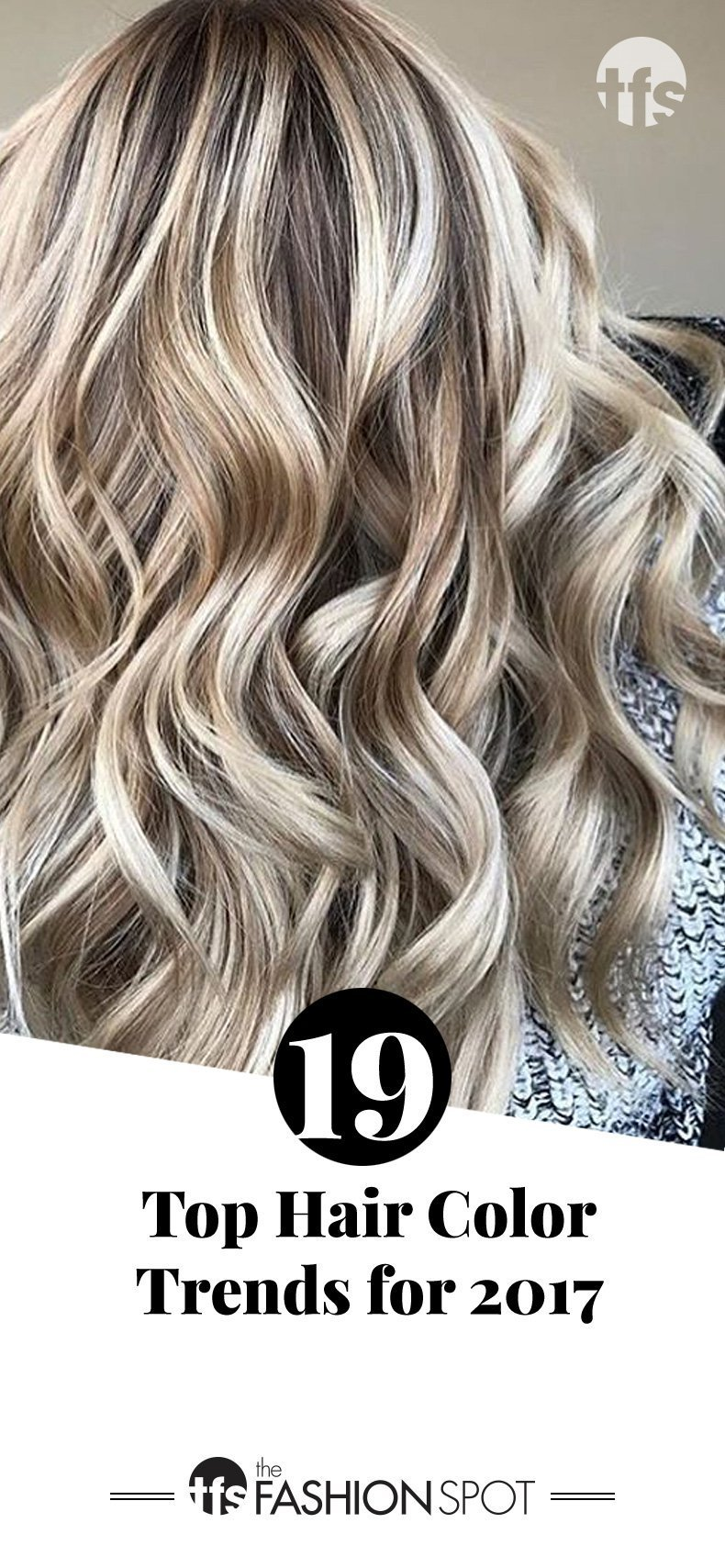 New Most Popular Hair Color Trends 2017 Top Hair Stylists Ideas With Pictures