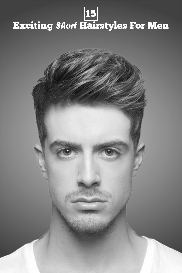 New 15 Popular Short Hairstyles For Men Will Surely Make Your Ideas With Pictures