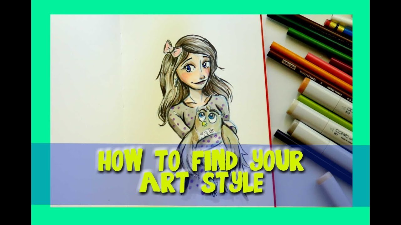 New How To Find Your Own Art Style Dramaticparrot Youtube Ideas With Pictures