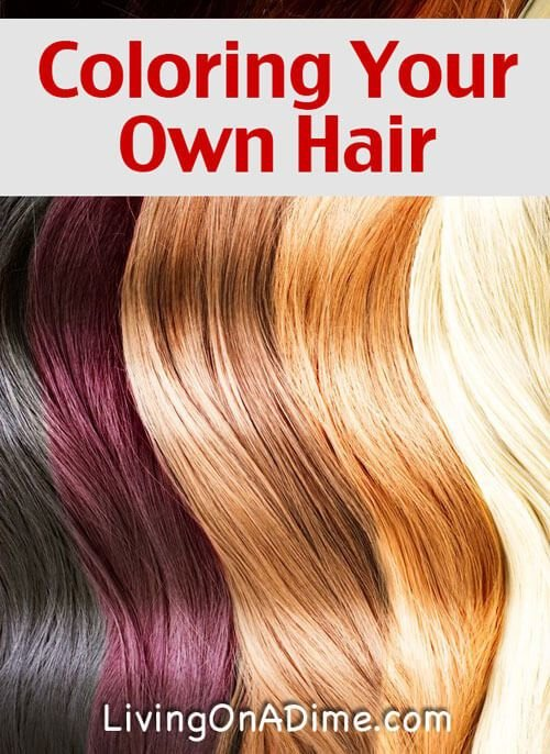 New Coloring Your Own Hair Living On A Dime Ideas With Pictures