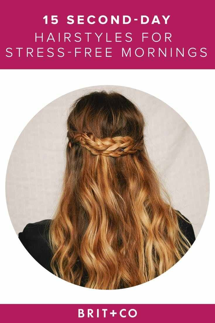 New D*Rty Hair Don't Care 15 Second Day Hairstyles For Ideas With Pictures