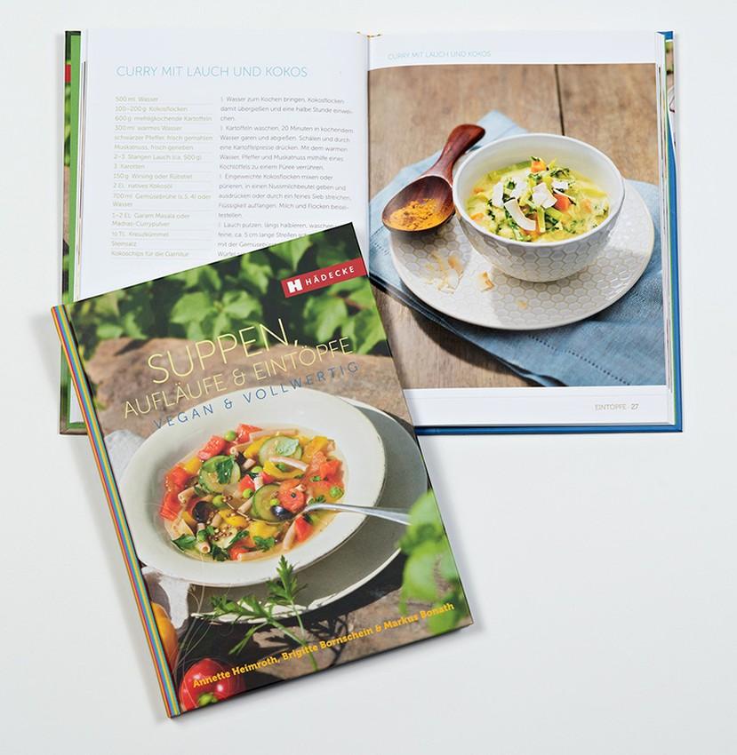 Vegan & Vollwertig - Suppen, Aufläufe & Eintöpfe