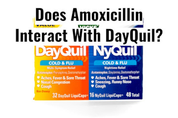 Can You Take Amoxicillin And DayQuil Together?