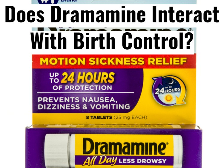 Is Dramamine Safe To Take With Birth Control?